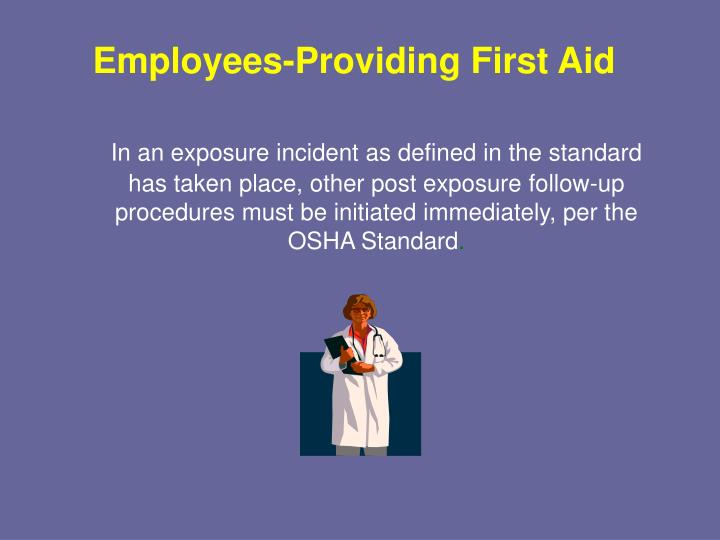Employees-Providing First Aid
