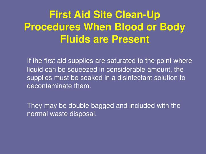 First Aid Site Clean-Up Procedures When Blood or Body Fluids are Present