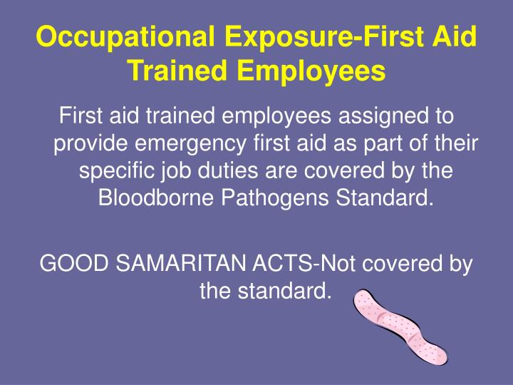 Occupational Exposure-First Aid Trained Employees