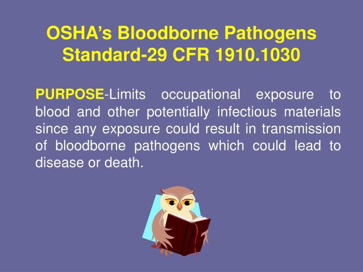 OSHA's Bloodborne Pathogens Standard-29 CFR 1910.1030