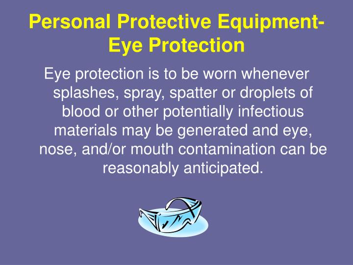 Personal Protective Equipment-Eye Protection