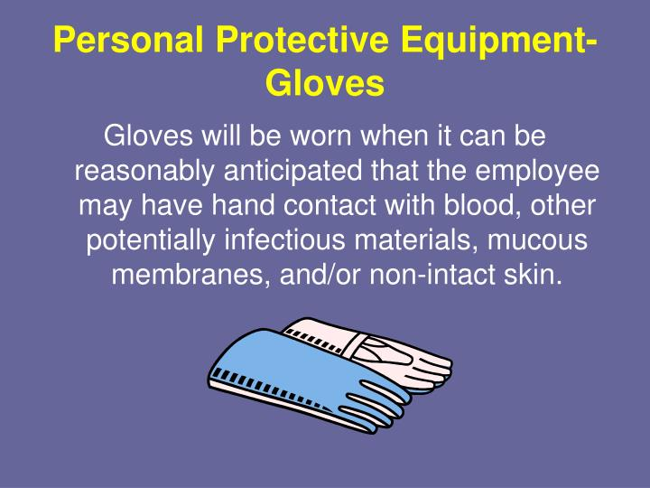 Personal Protective Equipment-Gloves