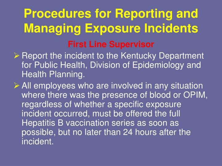 Procedures for Reporting and Managing Exposure Incidents