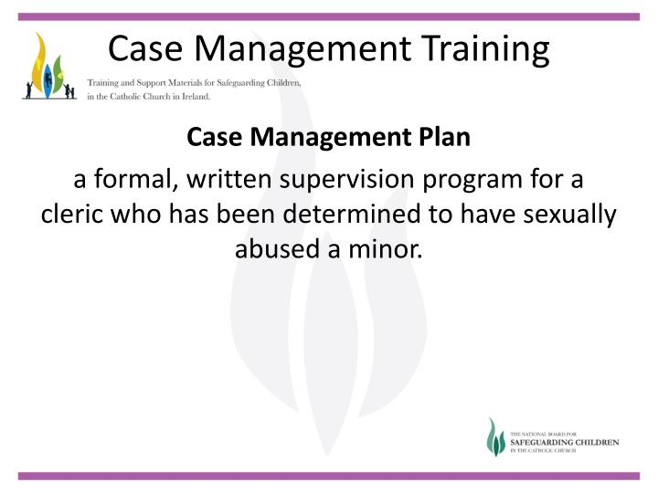Case Management Plan