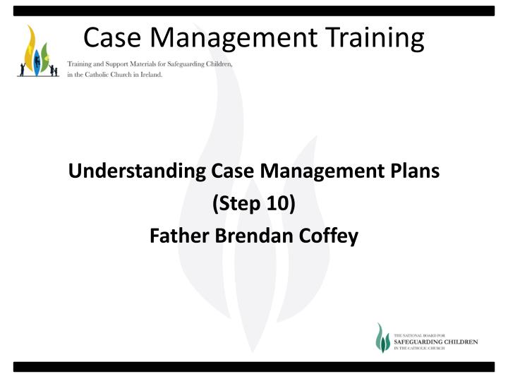 Understanding Case Management Plans