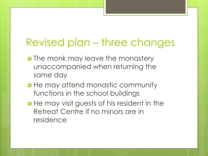 Revised plan – three changes