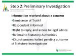 step 2 preliminary investigation