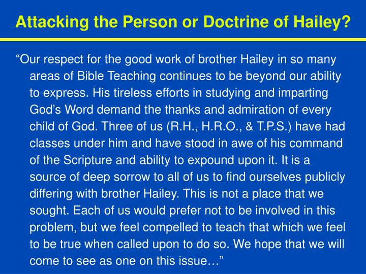 Attacking the Person or Doctrine of Hailey?