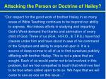 attacking the person or doctrine of hailey