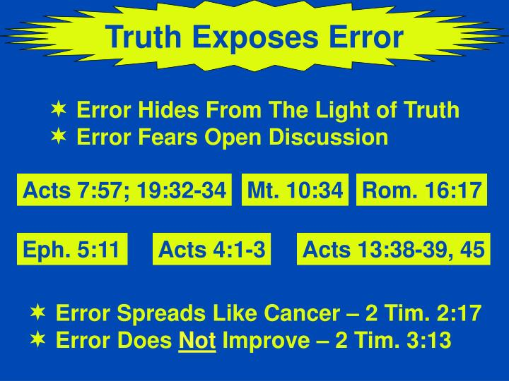 Truth Exposes Error