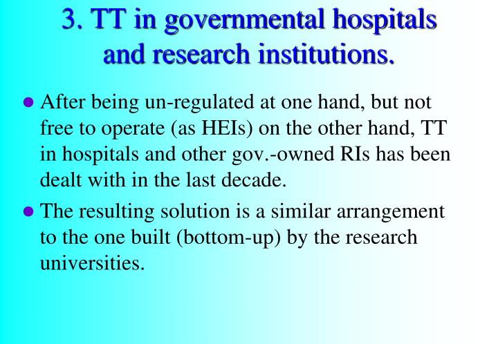 3. TT in governmental hospitals and research institutions.