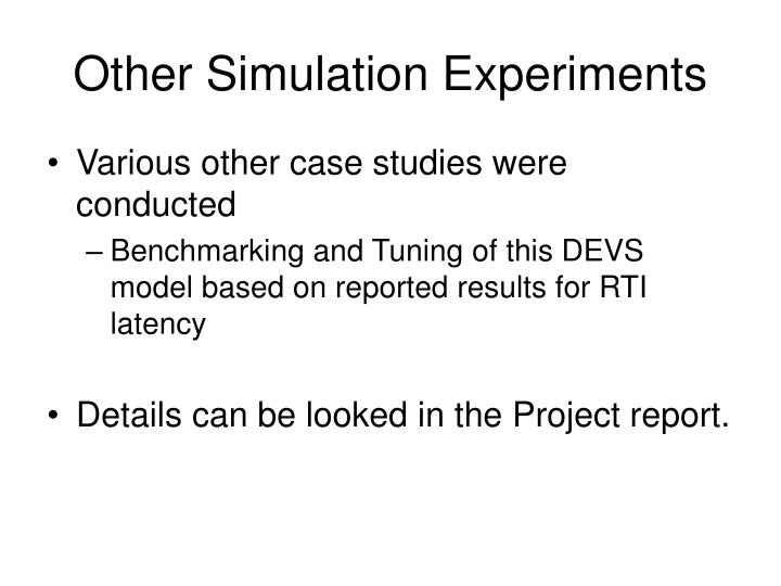 Other Simulation Experiments