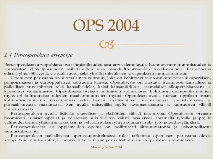 OPS 2004