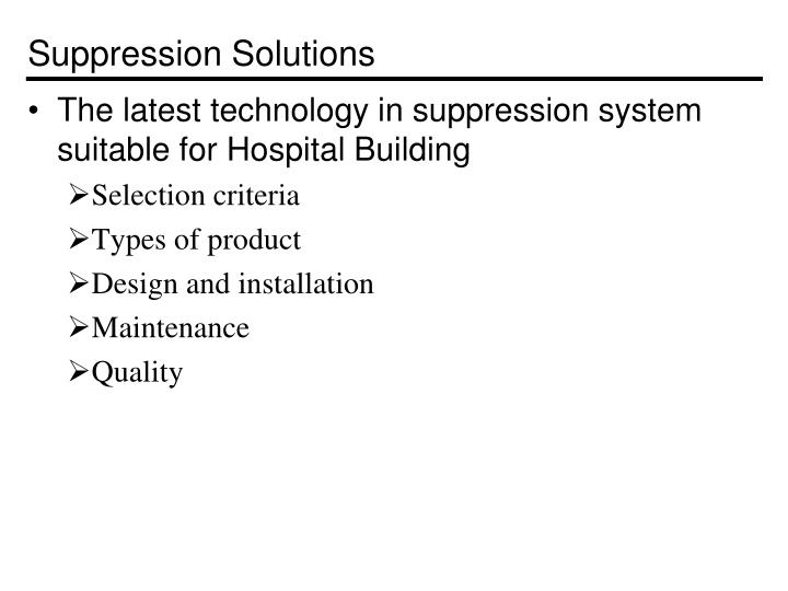 Suppression Solutions