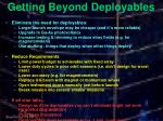 getting beyond deployables