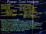 power cost impacts