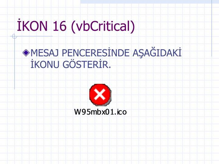 İKON 16 (vbCritical)