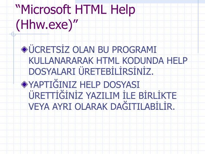 """Microsoft HTML Help (Hhw.exe)"""
