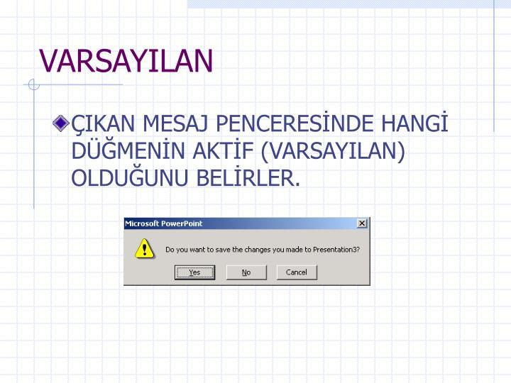 VARSAYILAN