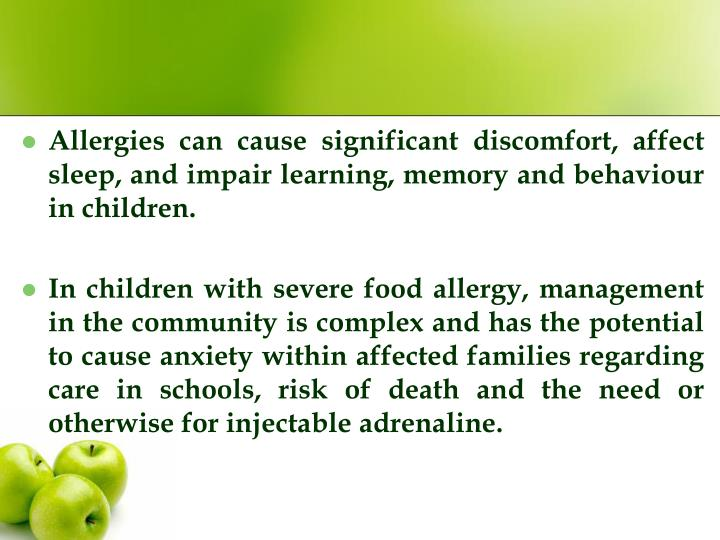 Allergies can cause significant discomfort, affect sleep, and impair learning, memory and behaviour in children.
