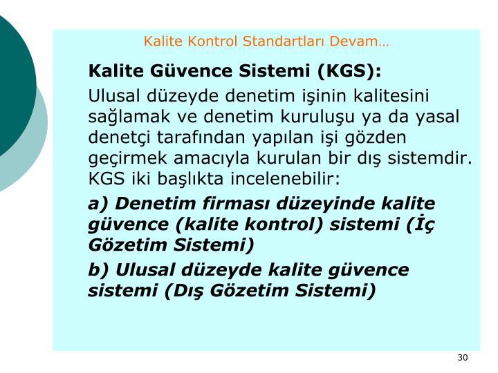 Kalite Kontrol Standartları Devam…