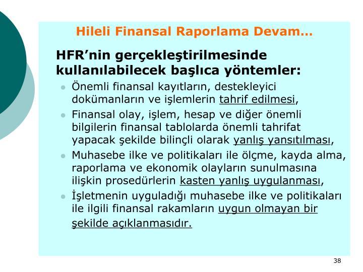 Hileli Finansal Raporlama Devam…