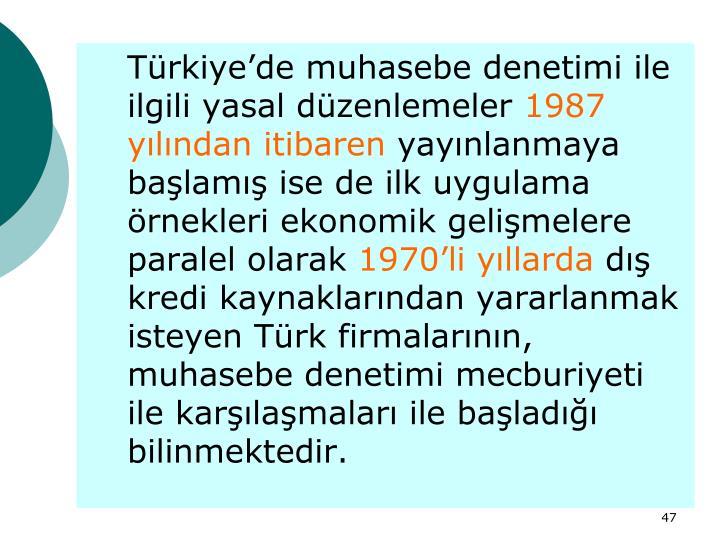 Türkiye'de muhasebe denetimi ile ilgili yasal düzenlemeler