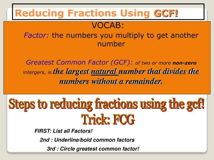 Reducing Fractions Using