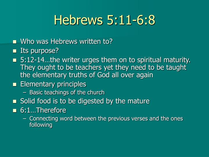 Hebrews 5:11-6:8