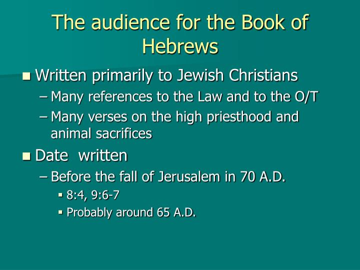 The audience for the book of hebrews