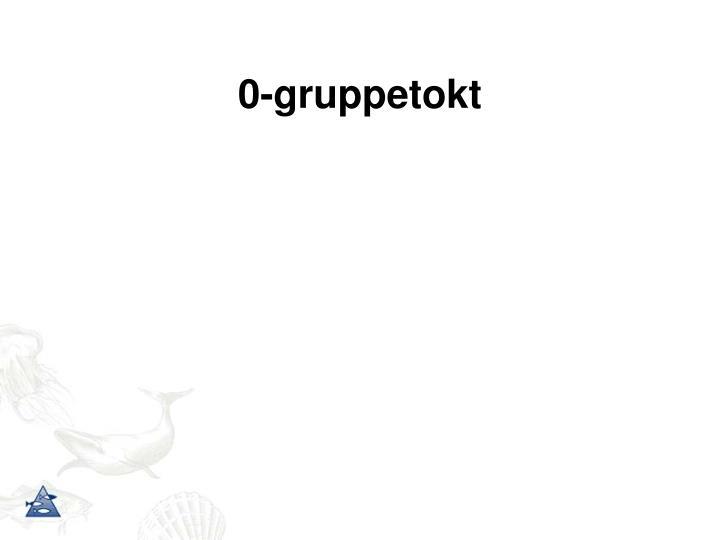 0-gruppetokt