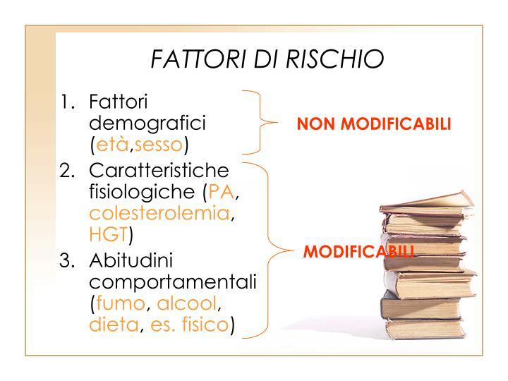 FATTORI DI RISCHIO