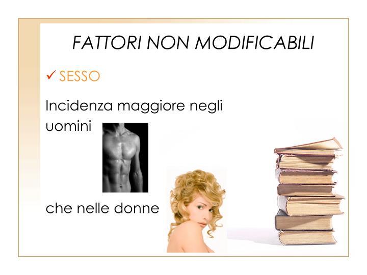 FATTORI NON MODIFICABILI