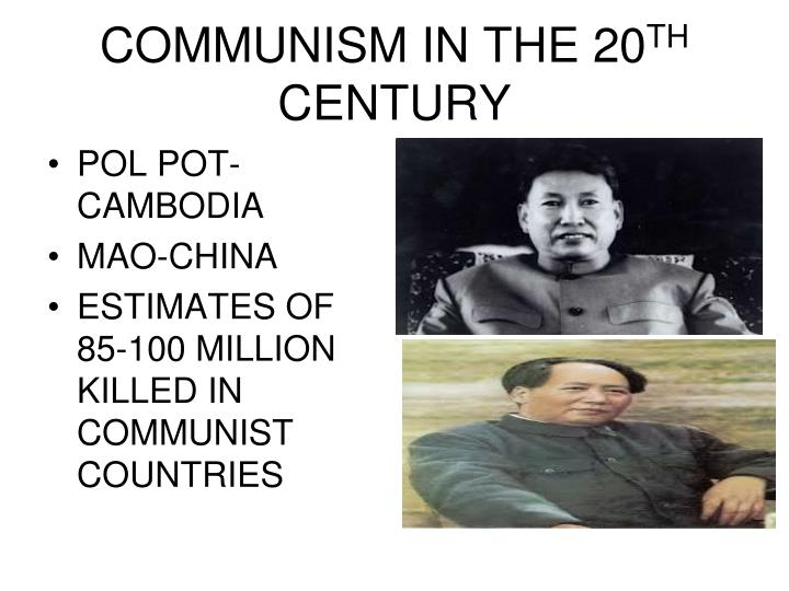 COMMUNISM IN THE 20