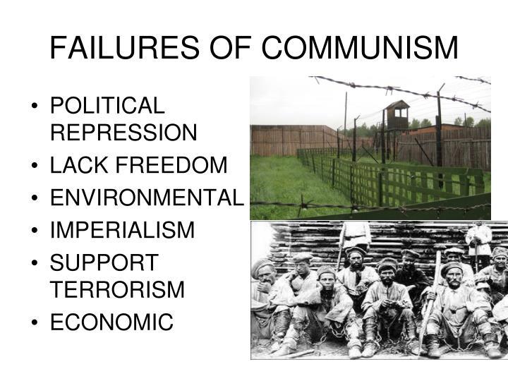 FAILURES OF COMMUNISM