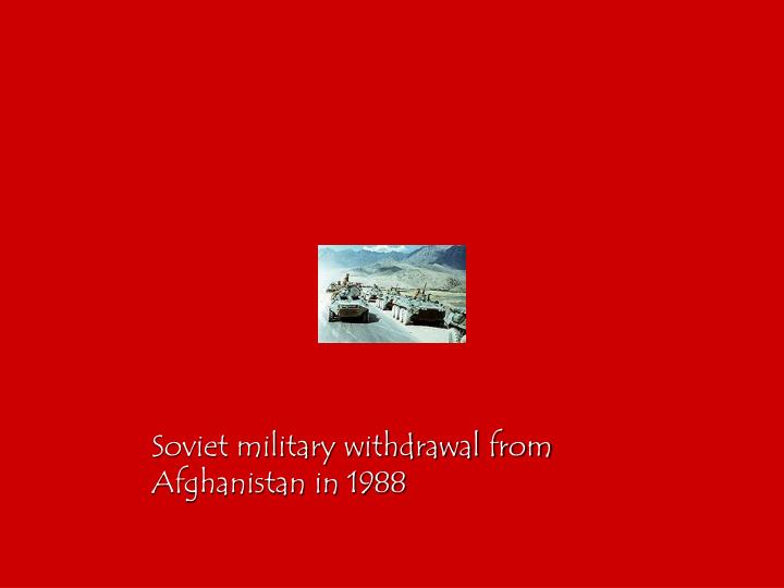 Soviet military withdrawal from Afghanistan in 1988