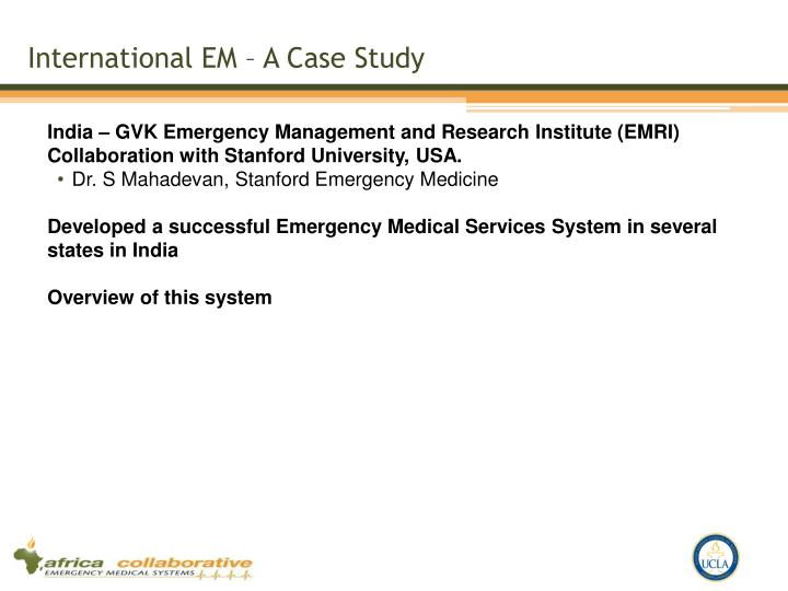 International EM – A Case Study