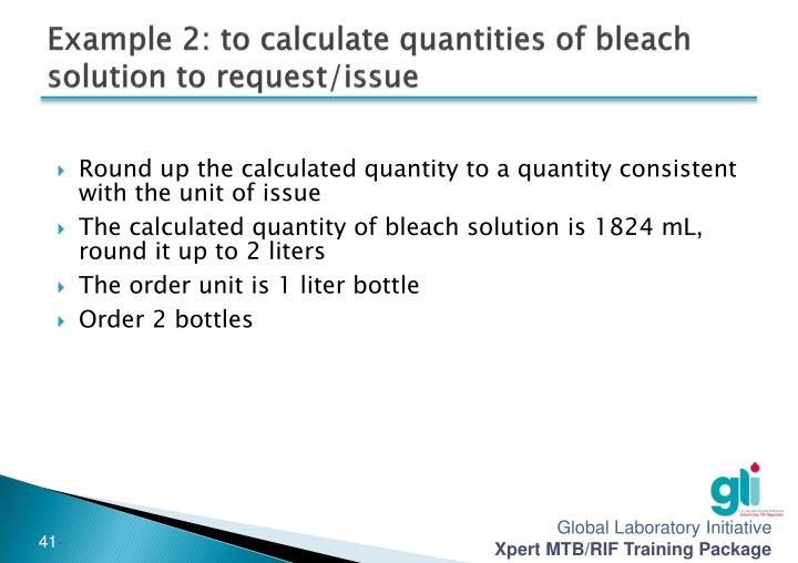 Example 2: to calculate quantities of bleach solution to request/issue
