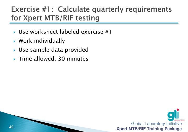 Exercise #1:  Calculate quarterly