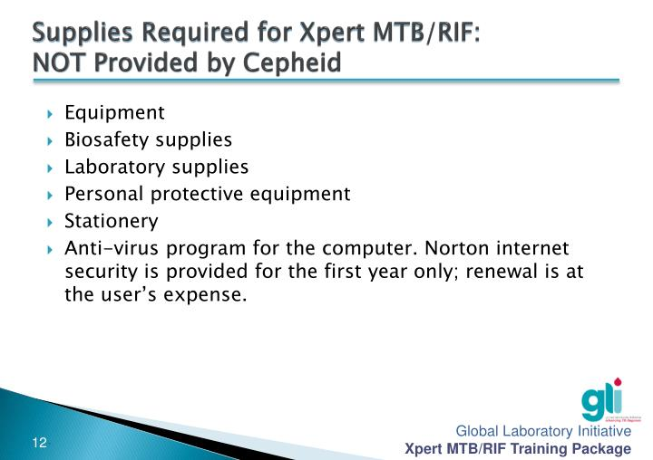 Supplies Required for Xpert MTB/RIF: