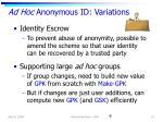 ad hoc anonymous id variations