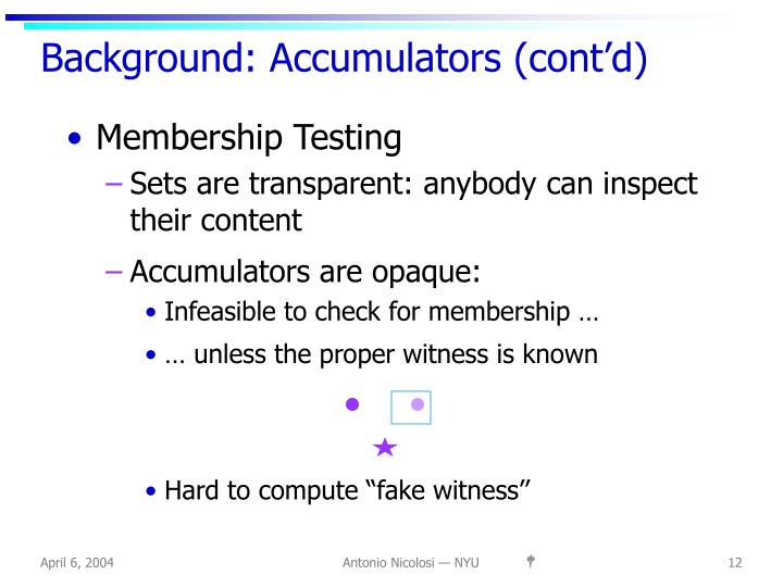 Background: Accumulators (cont'd)