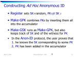 constructing ad hoc anonymous id