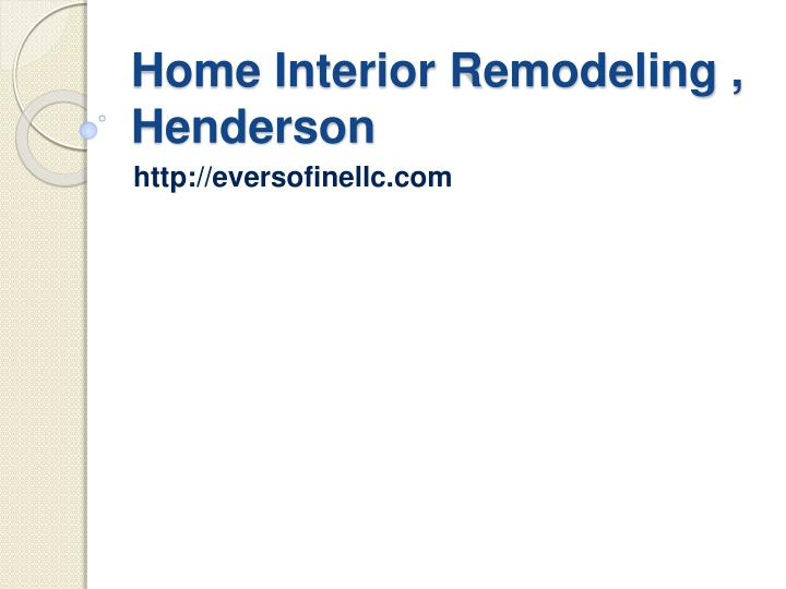 Home interior remodeling henderson