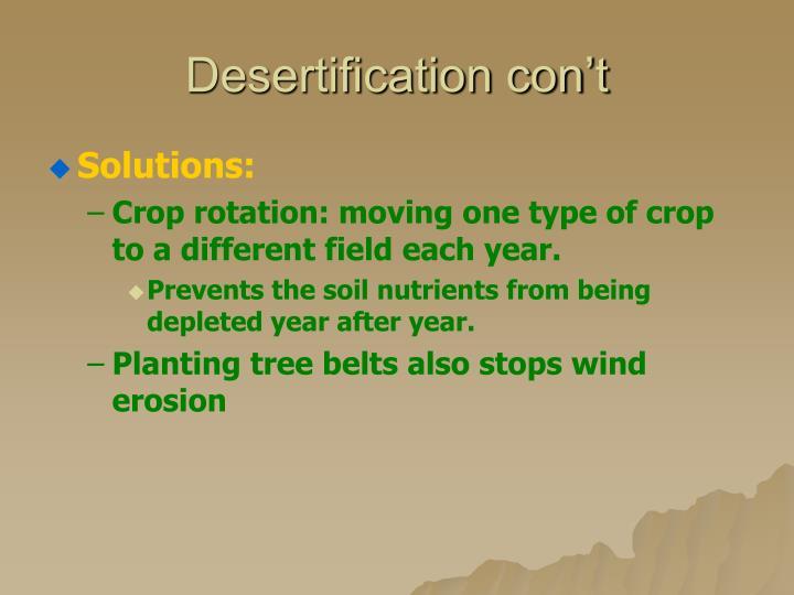 Desertification con't