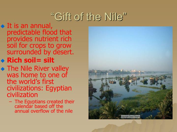 """Gift of the Nile"""