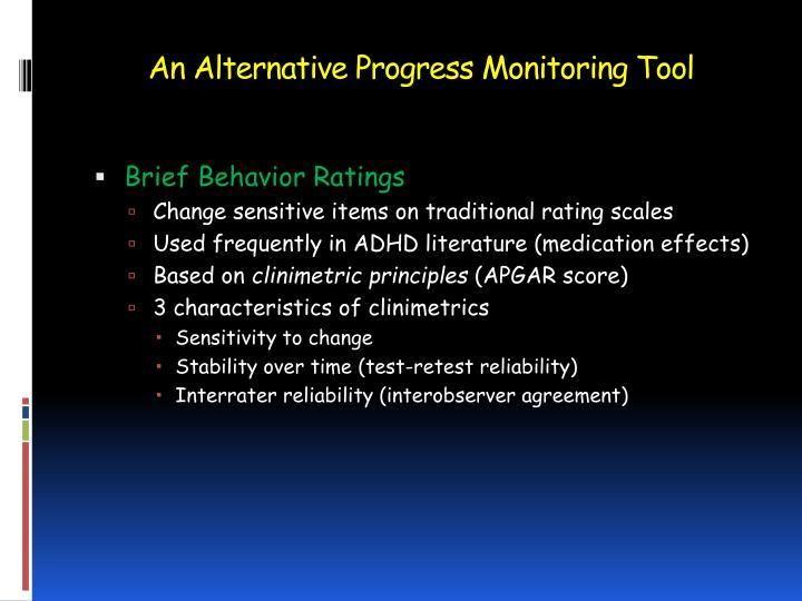 An Alternative Progress Monitoring Tool