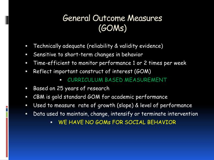 General outcome measures goms