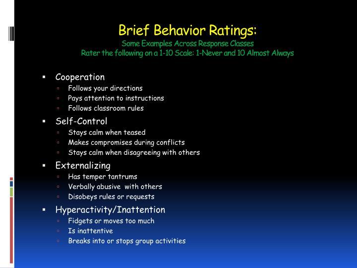 Brief Behavior Ratings: