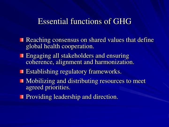 Essential functions of ghg